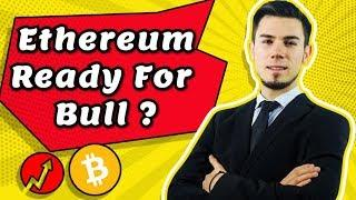 Ethereum Ready For Bull - Technical Analysis Today News Price