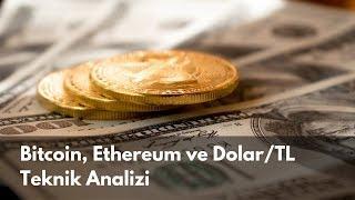Bitcoin, Ethereum ve Dolar/TL Teknik Analizi (28 Temmuz 2019)